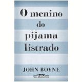 O Menino do Pijama Listrado - John Boyne