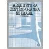 Arquitetura Contempor�nea no Brasil