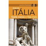 Guia da Itália - Sylvie Hogg, Keith Bain, Pippa De Bruyn ...