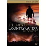 The Best of Legends of Country Guitar in Concert (DVD) - Vários
