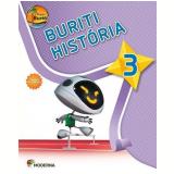Projeto Buriti - Historia - 3º Ano - Ensino Fundamental I -