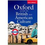 Oxford Guide British American Culture Ppbk New Edition - Oxford