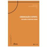 Comunicação E Esporte - Rafael Fortes