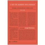 O Rio De Janeiro Nos Jornais (1930-1945) Ideologias, Culturas Politicas E Conflitos Sociais - Jayme Fernandes Ribeiro