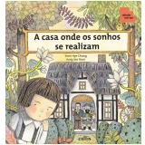 A casa onde os sonhos se realizam (Ebook) - Sun Hae Chang