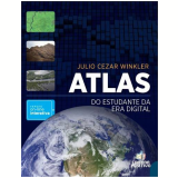 Atlas Do Estudante Da Era Digital - Julio Cezar Winkler