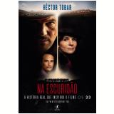 Na Escuridão - Héctor Tobar