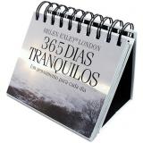 365 Dias Tranquilos - Hellen Exley