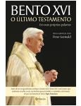 Bento XVI - O �ltimo Testamento