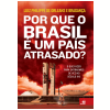 Por que o Brasil � um Pa�s Atrasado?