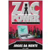 Zac Power (Vol. 3): Jogos da Mente