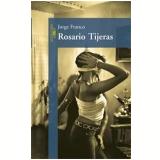 Rosario Tijeras - Jorge Franco Ramos
