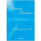 Para Querer Bem - Manuel Bandeira