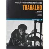 Trabalho (Vol. 3) - Folha de S.Paulo (Org.)