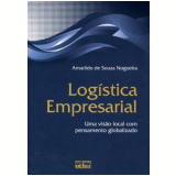 Logística Empresarial - Amarildo De Souza Nogueira