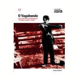 O Vagabundo (Vol. 17) - Charles Chaplin