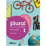 Plural Geografia - 1º Ano - Ensino Fundamental I - Guila