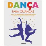 Dança Para Crianças - Lorrie Mack