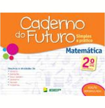 Caderno Do Futuro - Matemática - 2º Ano