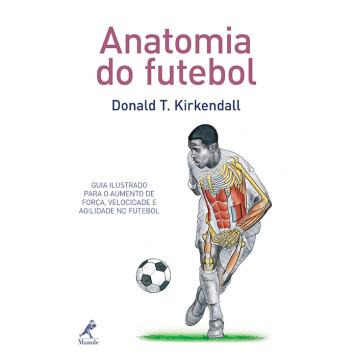 Anatomia Do Futebol