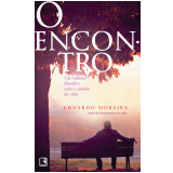 O Encontro - Eduardo Moreira