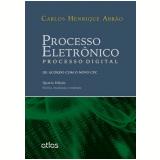 Processo Eletrônico - Carlos Henrique Abrão