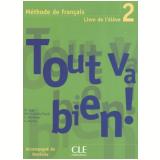 Tout Va Bien! 2 Livre De L´Eleve - Henri Auge
