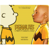 Peanuts: A Tribute to Charles M. Schulz (Ebook) - Allred