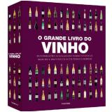 O Grande Livro Do Vinho - Dorling Kindersley