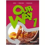 Our Way 1 (6º Ano) - Livro Do Aluno + Reader The Flood + Multirom - Eduardo Amos, Elisabeth Prescher, Ernesto Pasqualin