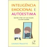Inteligência Emocional e Autoestima - Loudes Possatto