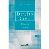 Direito Civil - Coisas (Vol. 4) - Paulo Luiz Neto Lobo
