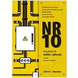 NR-10 - Guia Prático de Análise e Aplicação - Vários autores