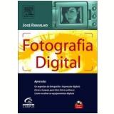 Fotografia Digital - José Antônio Alves Ramalho