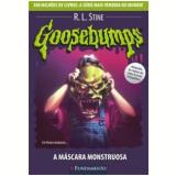 Goosebumps (Vol. 23): A Máscara Monstruosa - R. L. Stine