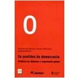 Sentidos da Democracia:politicas do Dissenso E... - Maria Celia Paoli