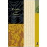 Melhores Poemas Patativa do Assaré - Claudio Portella