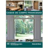 Casas de Campo Francesas (Vol. 17) - Alexandra Dresne