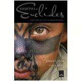 Amazônia de Euclides - Daniel Piza