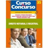 Direito Notarial e Registral (Vol. 35) - Jussara Citroni Modaneze, Perla Caroline Gargalac Veiga, Thomaz Mour�o Tieri