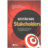 Gestao Dos Stakeholders - Como Gerenciar O - Thelma Rocha