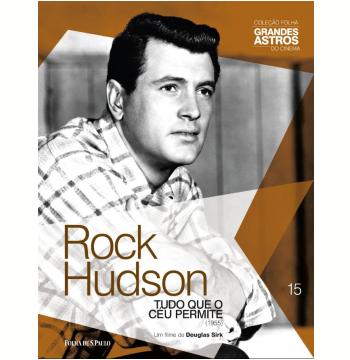 Rock Hudson: Tudo Que O Céu Permite (Vol. 15)