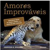 Amores Improvaveis - Jennifer S. Holland