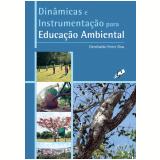 Dinâmicas e Instrumentação para Educação Ambiental (Ebook) - Genebaldo Freire Dias