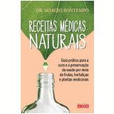 Receitas Médicas Naturais - Márcio Bontempo