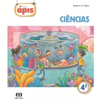 Projeto Ápis - Ciências - 4º Ano - Ensino Fundamental I