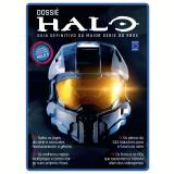 Dossiê Halo: Guia Definitivo Da Maior Série Do Xbox -
