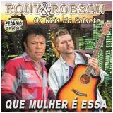 Rony & Robson-que Mulher É Essa (CD) - Rony & Robson