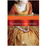 Romance Entre Rendas (Vol. 4) - Loretta Chase
