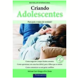 Criando Adolescentes - Michael Carr-Gregg, Erin Shale